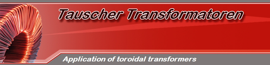 Application of toroidal transformers