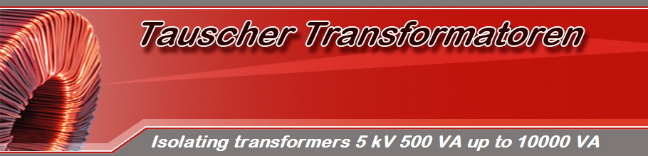 Isolating transformers 5 kV 500 VA up to 10000 VA