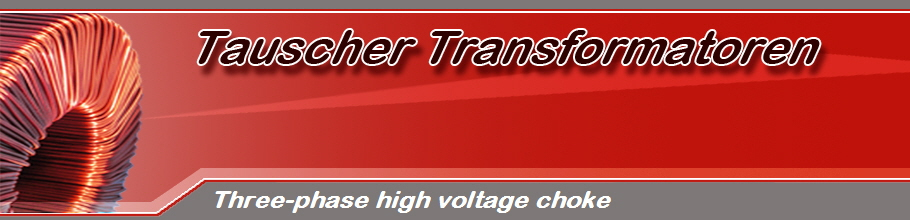Three-phase high voltage choke