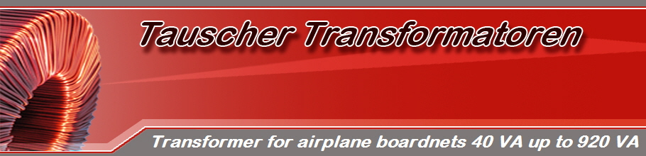 Transformer for airplane boardnets 40 VA up to 920 VA