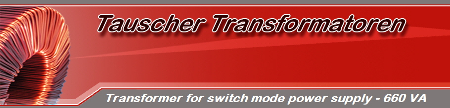 Transformer for switch mode power supply - 660 VA
